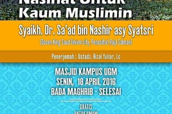 Tabligh Akbar Bersama Asy Syaikh Sa'ad Asy Syatsri (Jogja, 10 Rajab 1437)