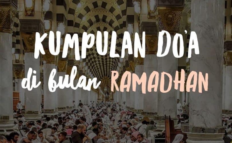 Kumpulan Doa dan Dzikir Yang Dibaca Saat Bulan Ramadhan