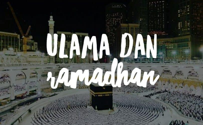 Ulama dan Ramadhan, Bag. 1